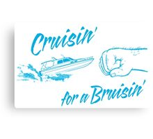 Cruisin' for a Bruisin' Canvas Print