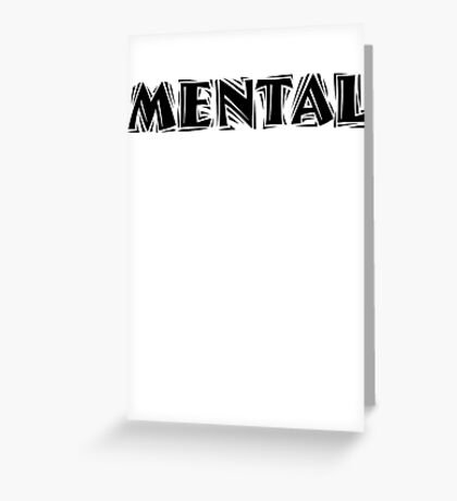 Mental Greeting Card