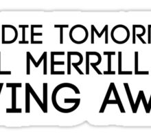 Tell Merrill to Swing Away Sticker