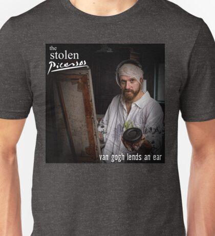 THE STOLEN PICASSOS - VAN GOGH LENDS AN EAR Unisex T-Shirt
