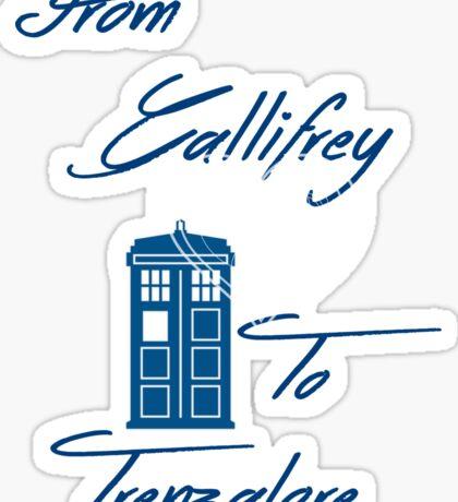 Gallifrey to Trenzalore Sticker