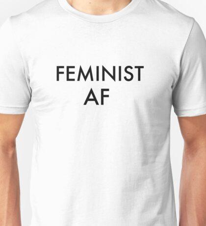 Feminist AF Unisex T-Shirt