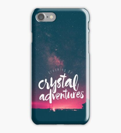 Dreaming of Crystal Adventures iPhone Case/Skin