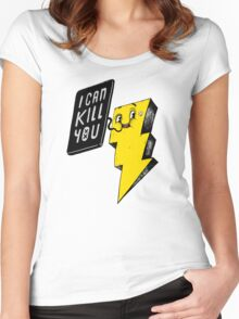 I can kill you! Women's Fitted Scoop T-Shirt