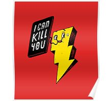 I can kill you! Poster