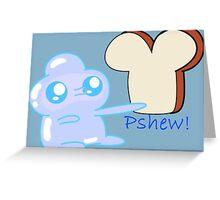 Pshew! Greeting Card