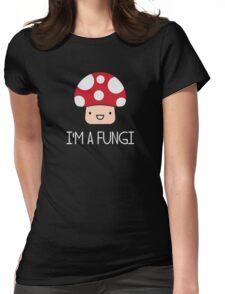 I'm a Fungi Fun Guy Mushroom Womens Fitted T-Shirt