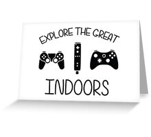 Explore The Great Indoors Video Games Greeting Card