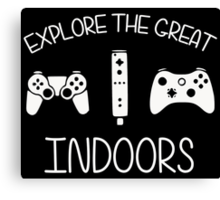 Explore The Great Indoors Video Games Canvas Print