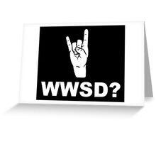 What Would Satan Do?  WWSD? Greeting Card