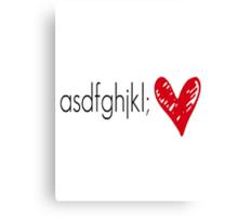 asdfghjkl Canvas Print