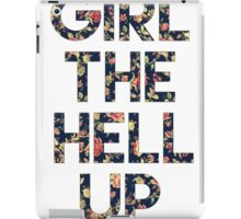 Girl The Hell Up iPad Case/Skin