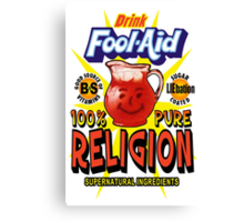 Fool-Aid: 100% Pure Religion (Light background) Canvas Print