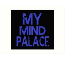 MY MIND PALACE Art Print