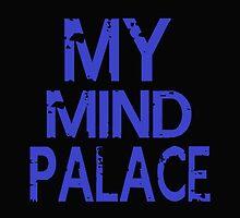 MY MIND PALACE by sophielamb
