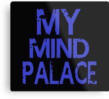 MY MIND PALACE Metal Print