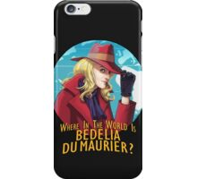 Where in the world is Bedelia Du Maurier? iPhone Case/Skin