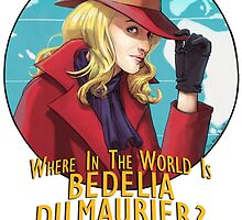 Where in the world is Bedelia Du Maurier? by nowwheresmynut