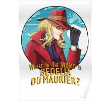 Where in the world is Bedelia Du Maurier? Poster