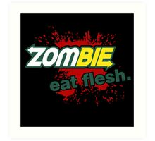 Zombie - Eat Flesh Art Print