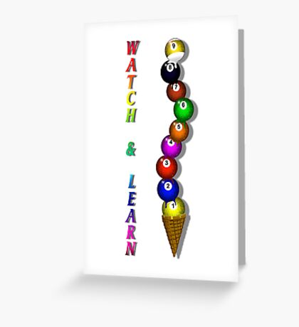 Watch-N-Learn! Greeting Card