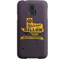Welcome to Dillon Samsung Galaxy Case/Skin