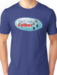 Dad The Good Father t-shirts Unisex T-Shirt