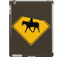 Watch for Horses and Headless Riders iPad Case/Skin