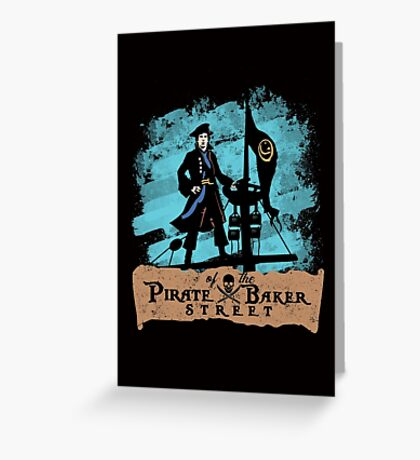Pirate of the Baker Street Greeting Card