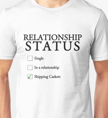 Relationship status - caskett Unisex T-Shirt