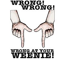 Finger Guns! Wrong at your weenie! Photographic Print
