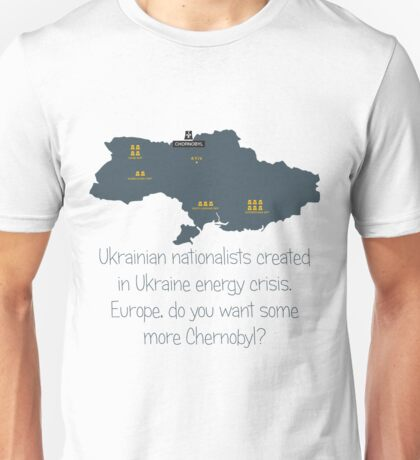 Nuclear danger of Ukraine Unisex T-Shirt