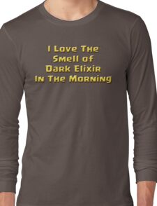 I Love The Smell of Dark Elixir Long Sleeve T-Shirt