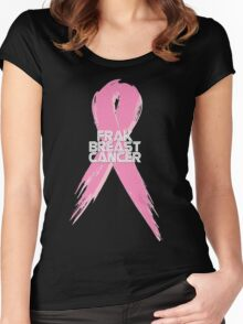 Breast Cancer can go Frak Off! Women's Fitted Scoop T-Shirt