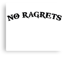 No Ragrets Mispelled Regrets Tattoo Canvas Print
