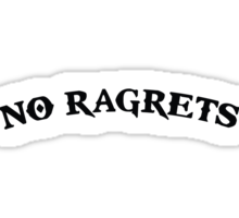No Ragrets Mispelled Regrets Tattoo Sticker