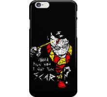How i got this scar? iPhone Case/Skin