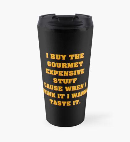 I Buy The Gourmet Stuff V.2 Travel Mug