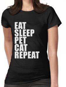 Eat Sleep Pet Cat Repeat Cute For T Shirt Man Men Woman Women Cat Lover Cute Funny Gift Pet Humane Feline Kitty Womens Fitted T-Shirt