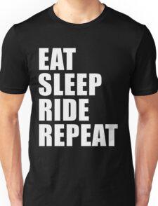 Eat Sleep Ride Repeat Cute For T Shirt Man Men Woman Women Motorcycle Motor Cycle Bike Biker Lover Cute Funny Gift Party Unisex T-Shirt