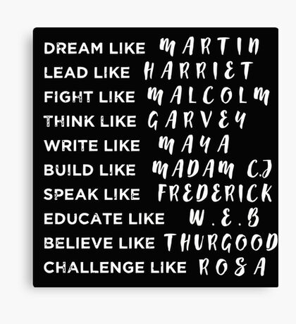 Dream Like Martin Lead like Harriet Black Pride Power Canvas Print