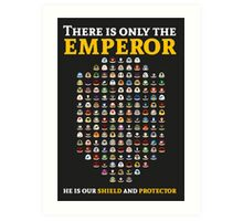 There is only the emperor - Warhammer Art Print