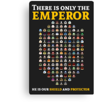 There is only the emperor - Warhammer Canvas Print