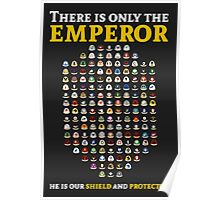 There is only the emperor - Warhammer Poster