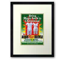 Mormon Underwear...Incredible but true! Framed Print