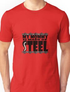 My Mommy Is Made Of Steel - Scoliosis Awareness Unisex T-Shirt