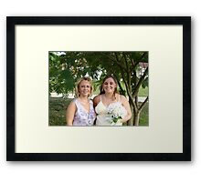 Becky and I before her wedding Framed Print