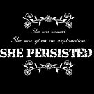 She persisted. by swelldame