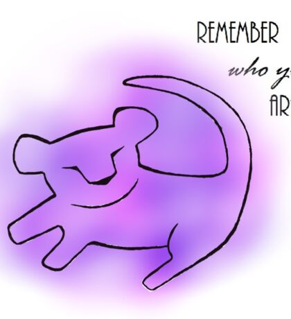 Remember Who You Are Sticker