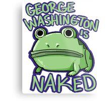 George Washington is Naked Metal Print
